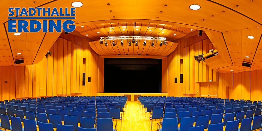 Gutschein für Ihr Gutschein für eine Veranstaltung Ihrer Wahl! von Stadthalle Erding